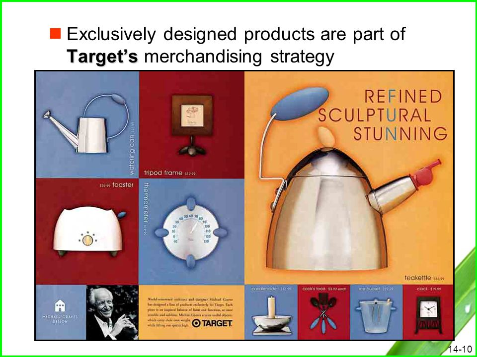 Exclusively designed products are part of Target's merchandising strategy