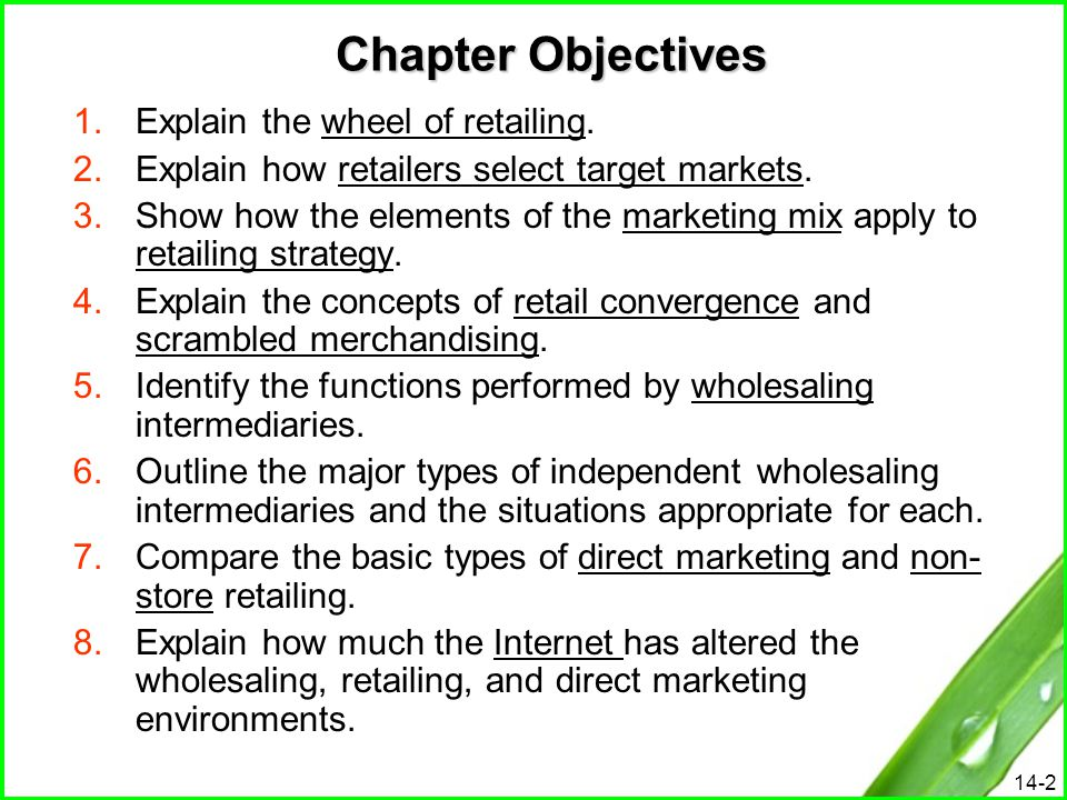 Chapter Objectives Explain the wheel of retailing.