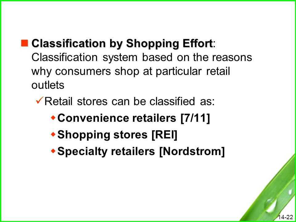 Classification by Shopping Effort: Classification system based on the reasons why consumers shop at particular retail outlets