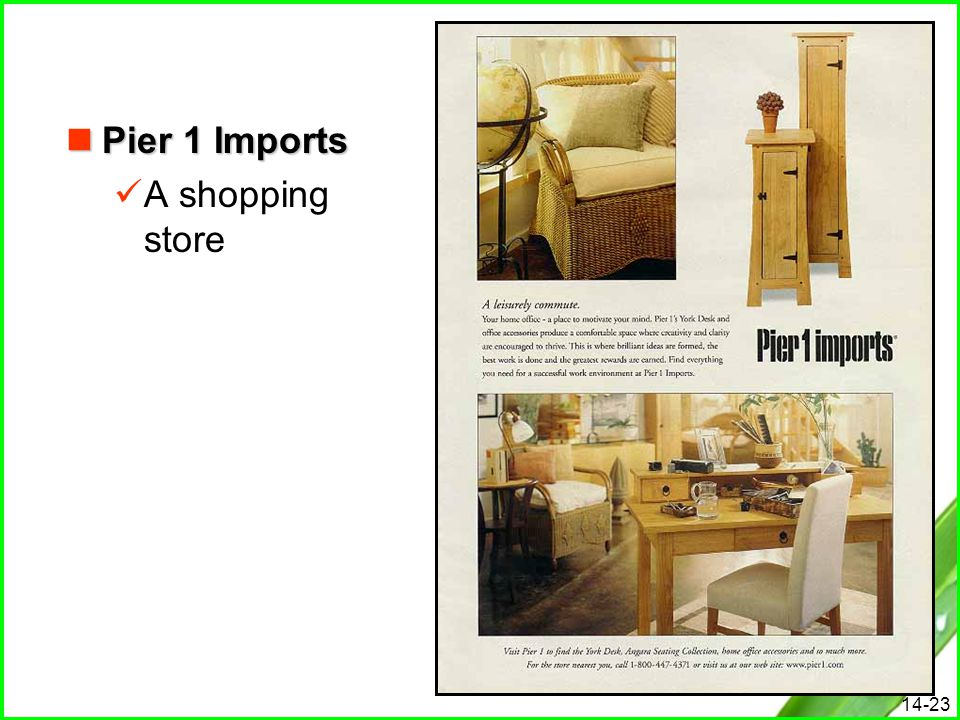 Pier 1 Imports A shopping store