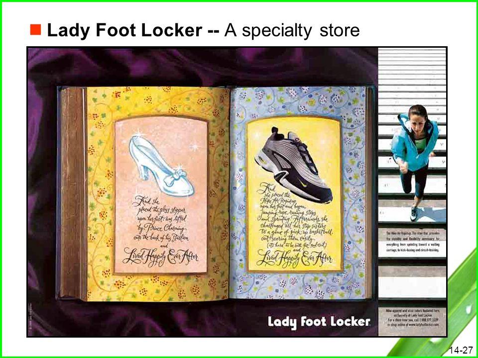 Lady Foot Locker -- A specialty store