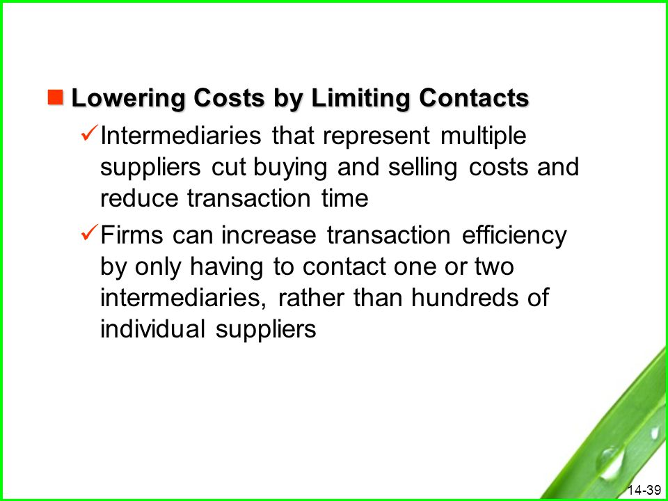 Lowering Costs by Limiting Contacts