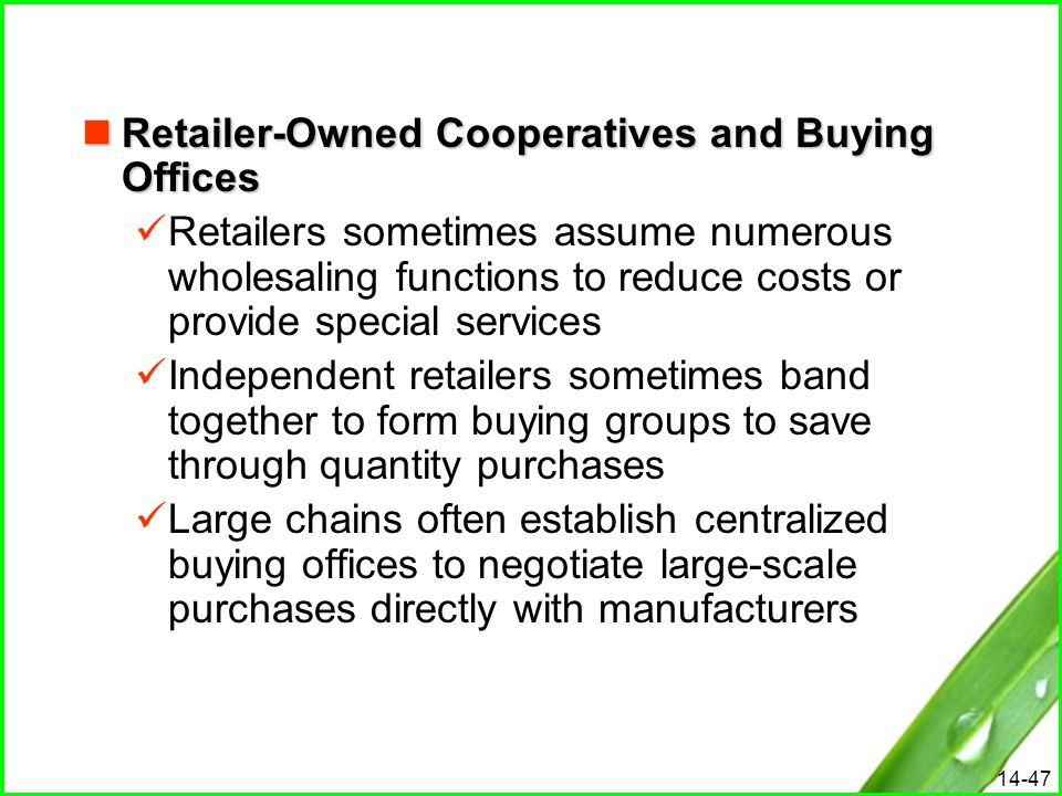 Retailer-Owned Cooperatives and Buying Offices