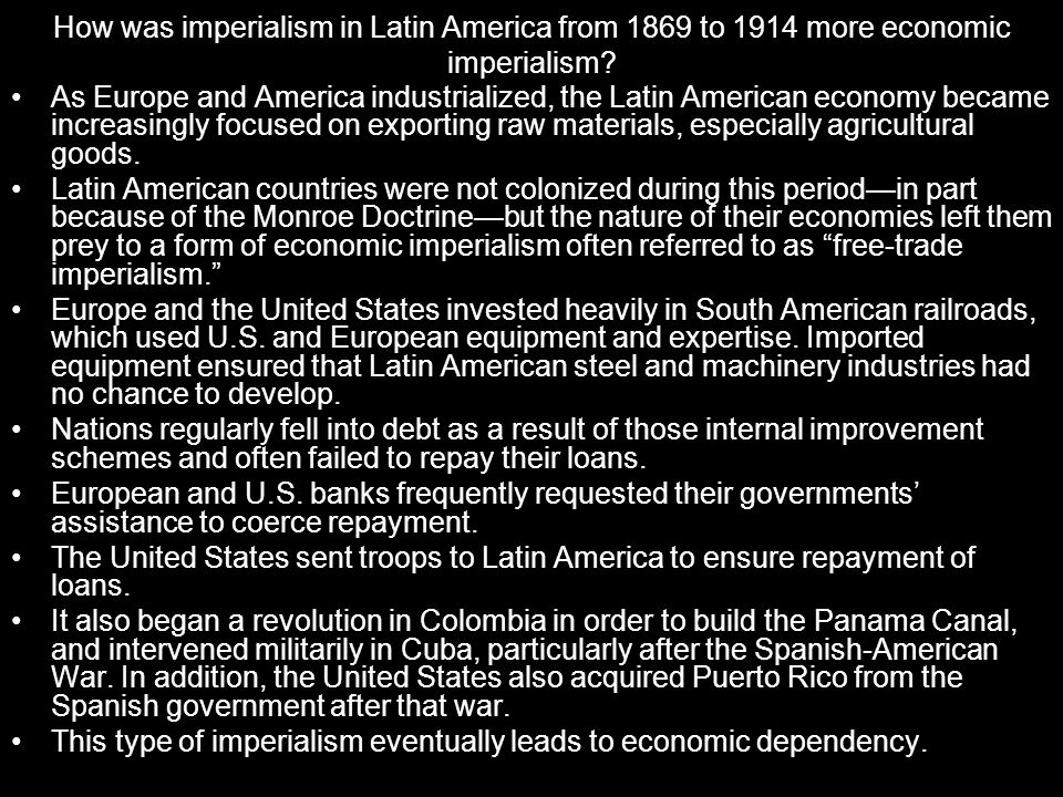 How was imperialism in Latin America from 1869 to 1914 more economic imperialism
