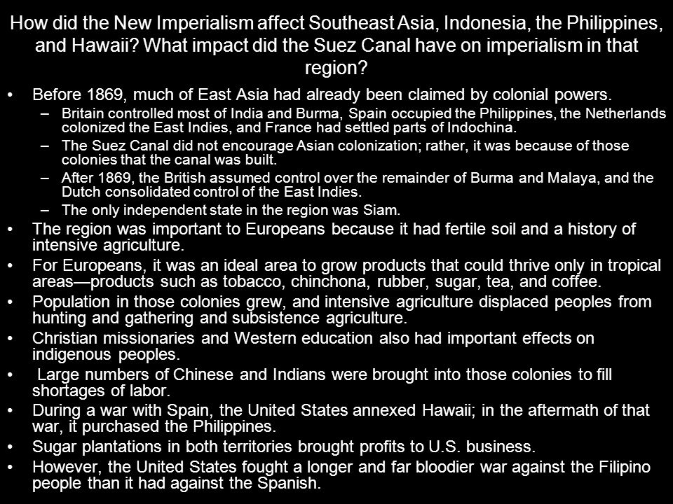 How did the New Imperialism affect Southeast Asia, Indonesia, the Philippines, and Hawaii What impact did the Suez Canal have on imperialism in that region