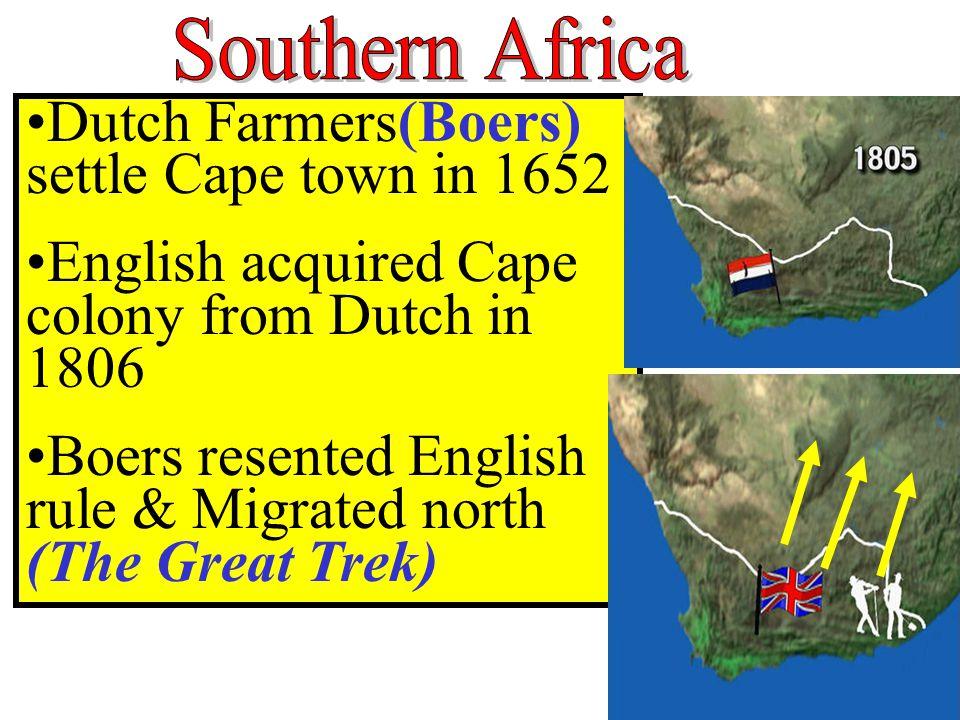 Dutch Farmers(Boers) settle Cape town in 1652