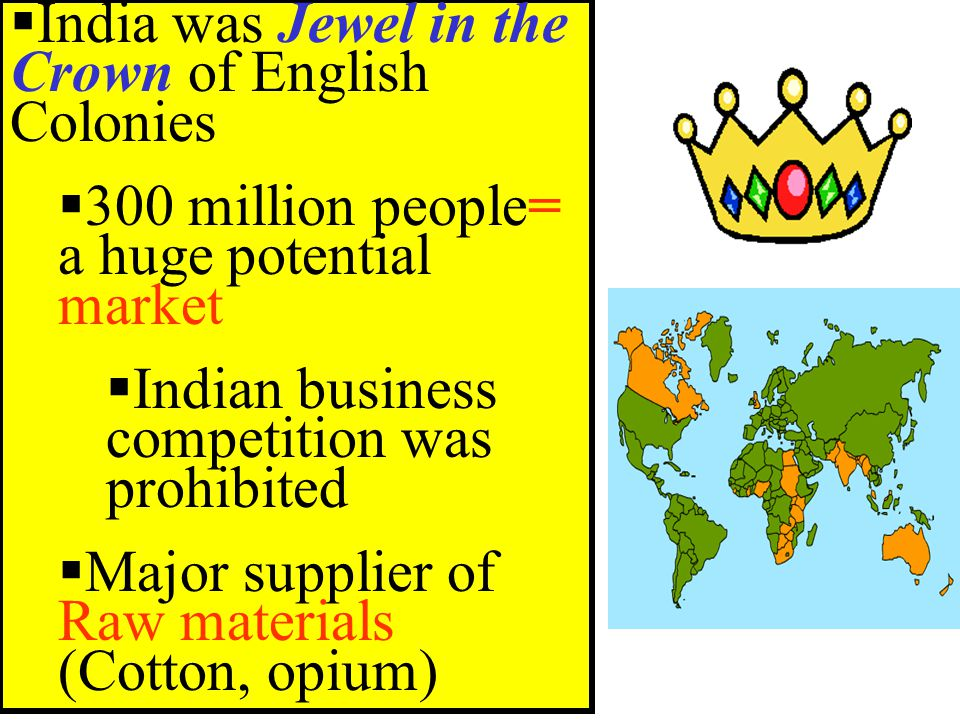 India was Jewel in the Crown of English Colonies