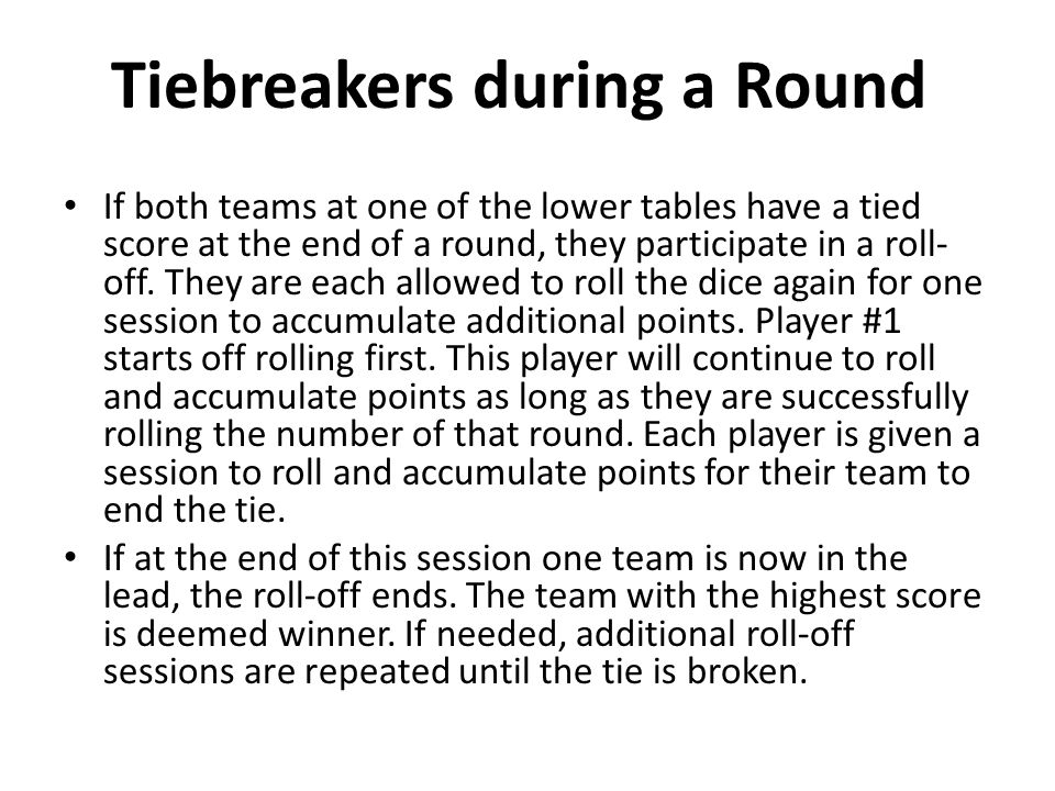 Tiebreakers during a Round