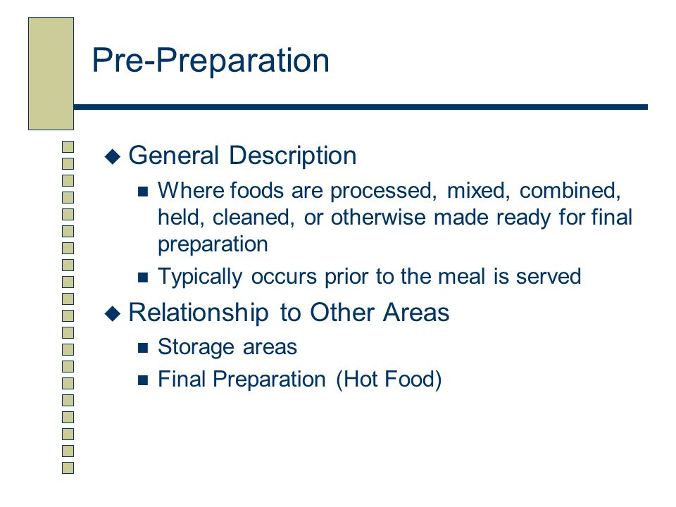 Pre-Preparation General Description Relationship to Other Areas