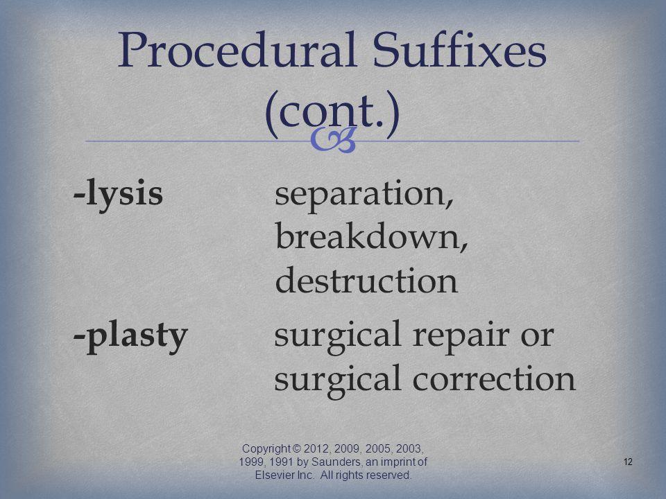 Procedural Suffixes (cont.)