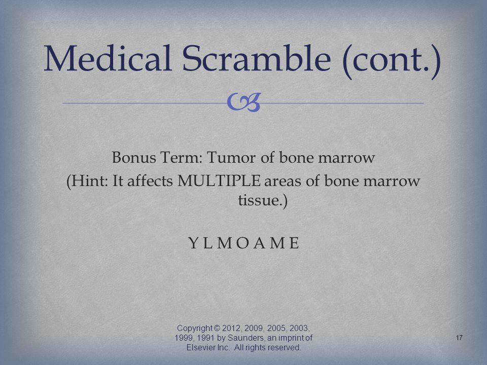 Medical Scramble (cont.)