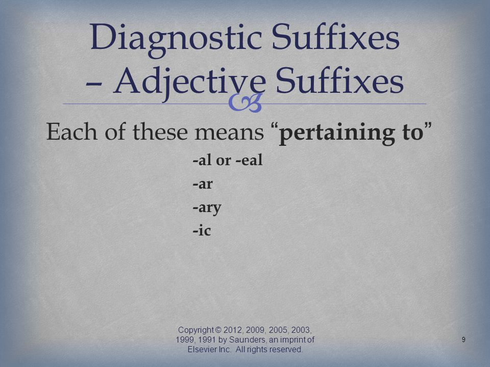 Diagnostic Suffixes – Adjective Suffixes