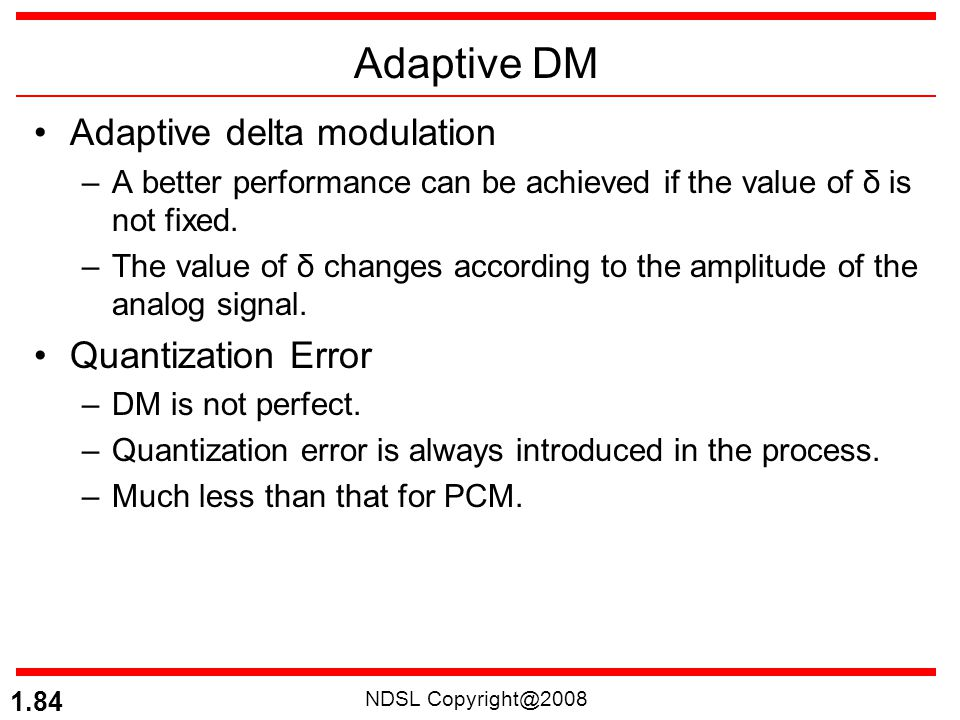 Adaptive DM Adaptive delta modulation Quantization Error