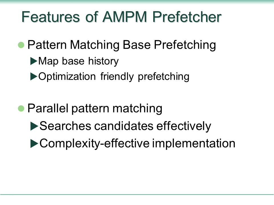 Features of AMPM Prefetcher