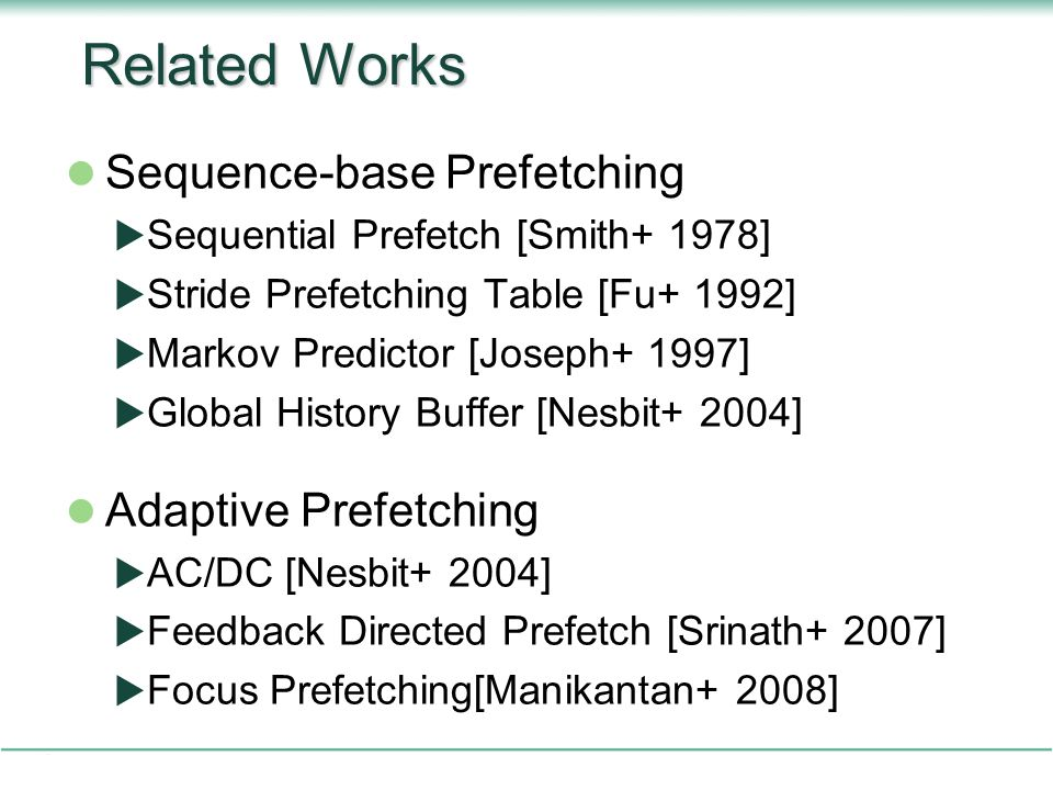 Related Works Sequence-base Prefetching Adaptive Prefetching