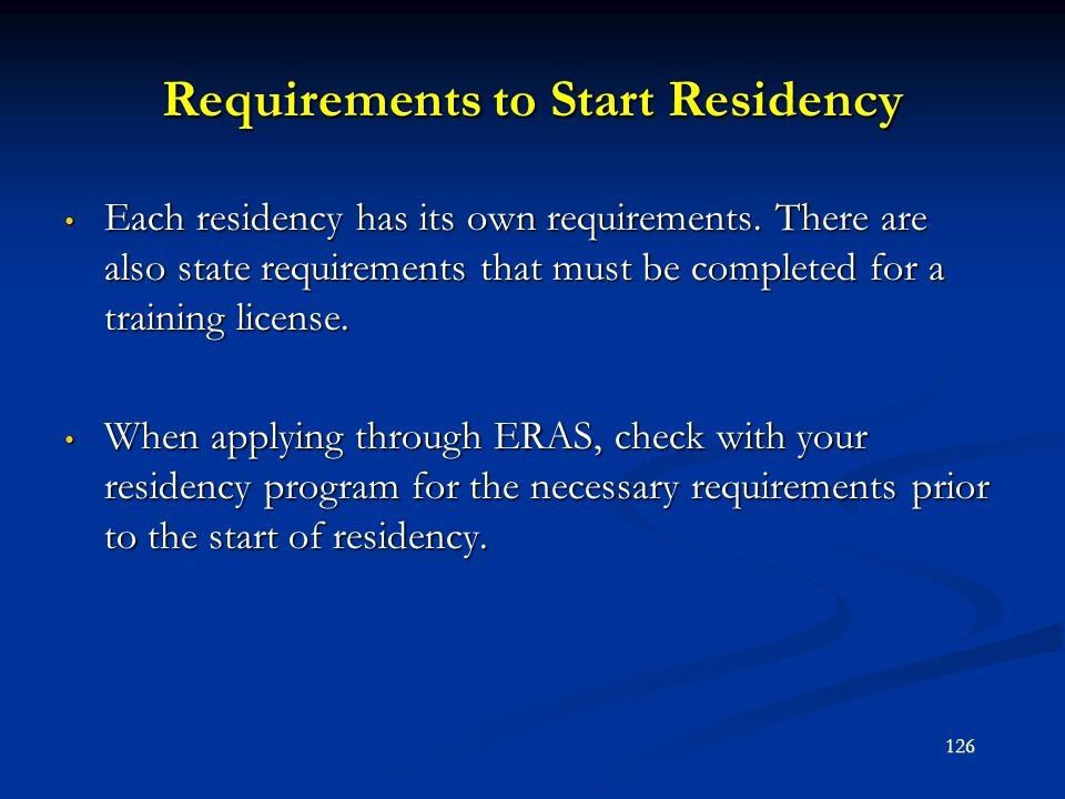 Requirements to Start Residency