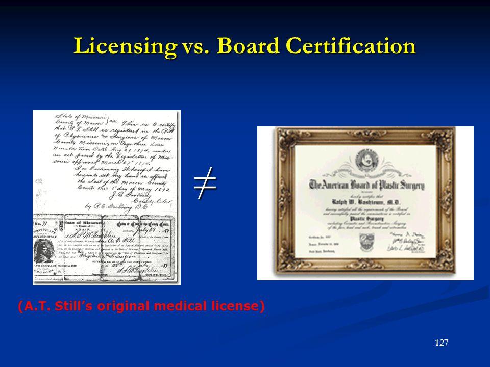 Licensing vs. Board Certification
