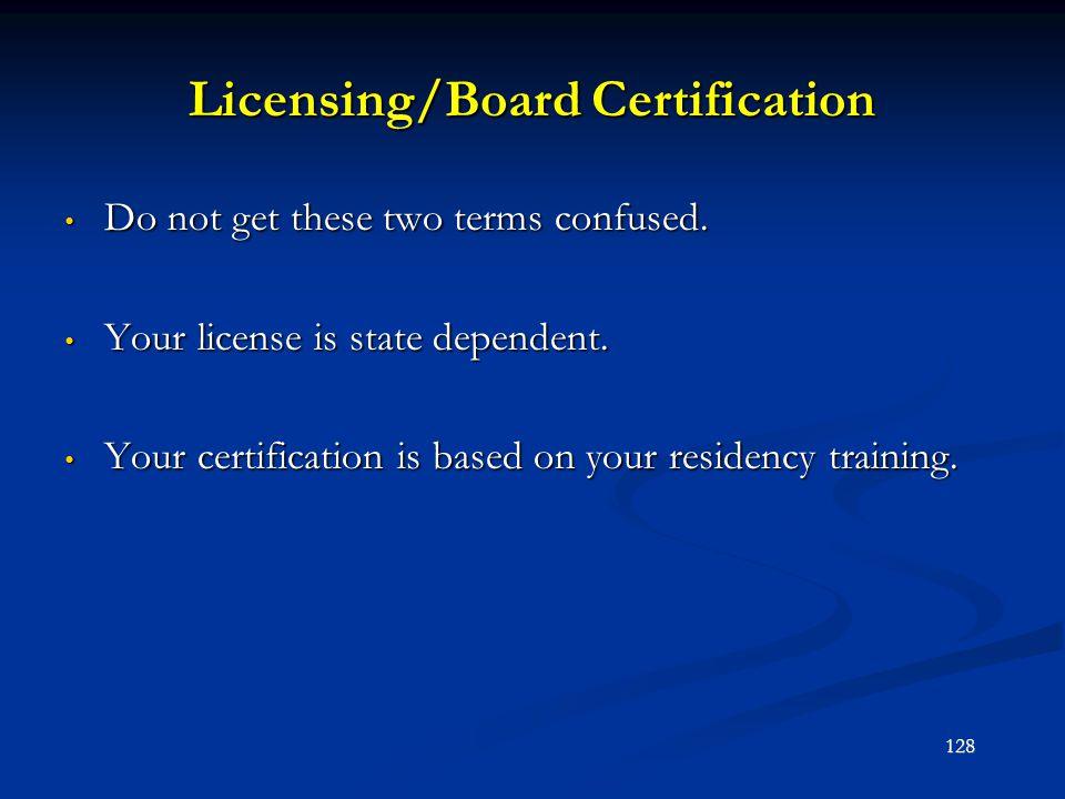 Licensing/Board Certification