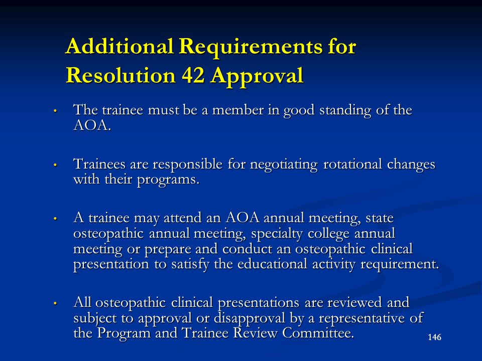Additional Requirements for Resolution 42 Approval