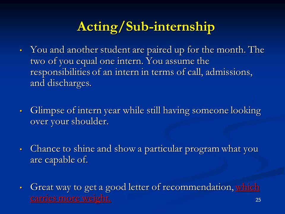 Acting/Sub-internship