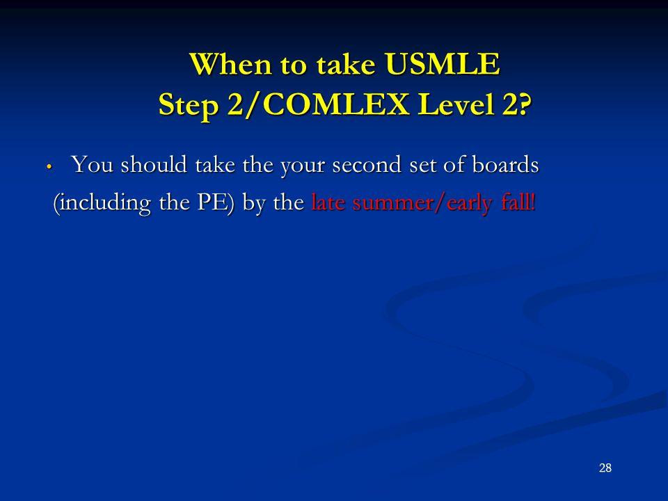 When to take USMLE Step 2/COMLEX Level 2
