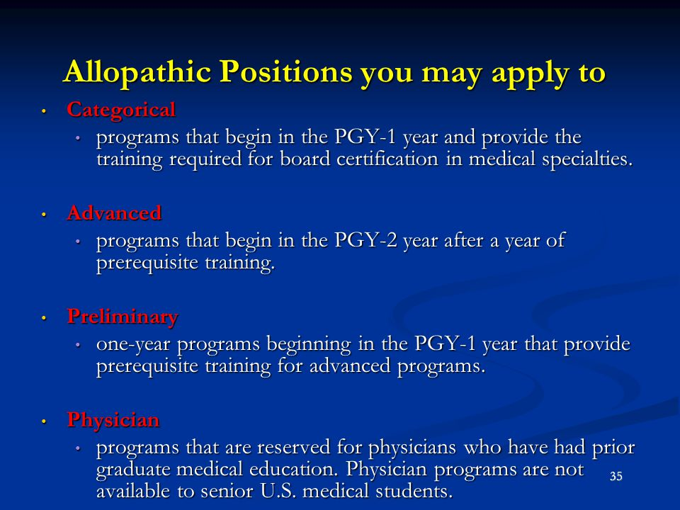 Allopathic Positions you may apply to