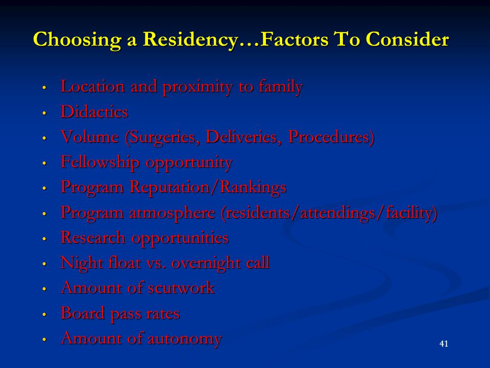 Choosing a Residency…Factors To Consider