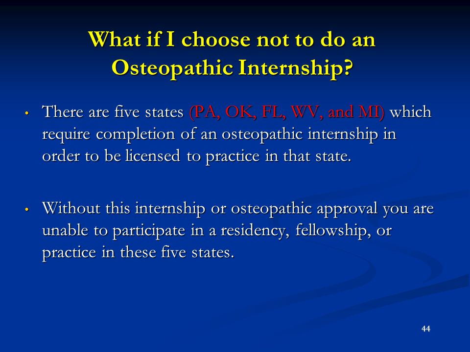 What if I choose not to do an Osteopathic Internship