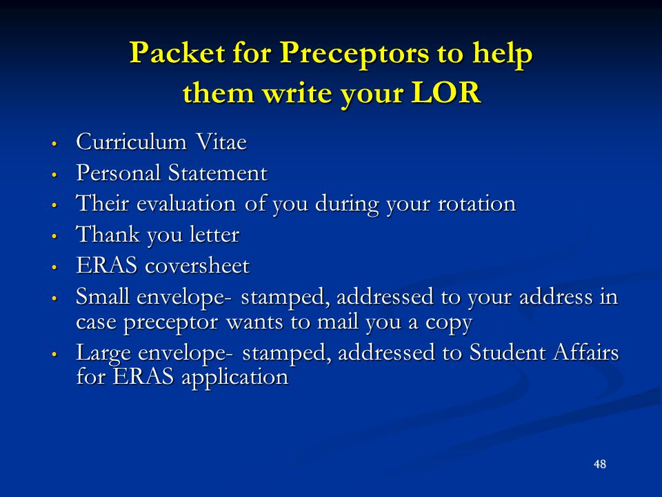 Packet for Preceptors to help them write your LOR