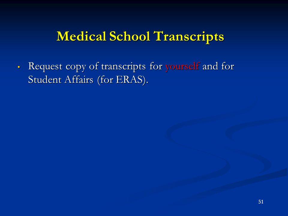 Medical School Transcripts