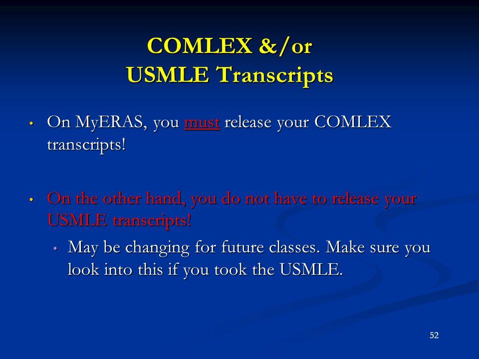 COMLEX &/or USMLE Transcripts