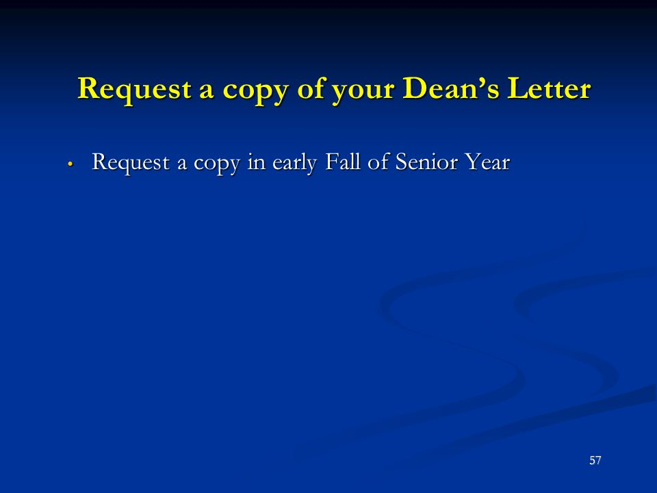 Request a copy of your Dean's Letter