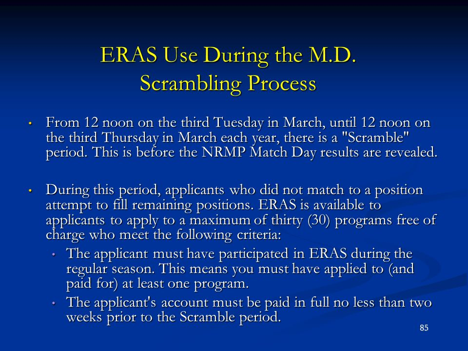 ERAS Use During the M.D. Scrambling Process