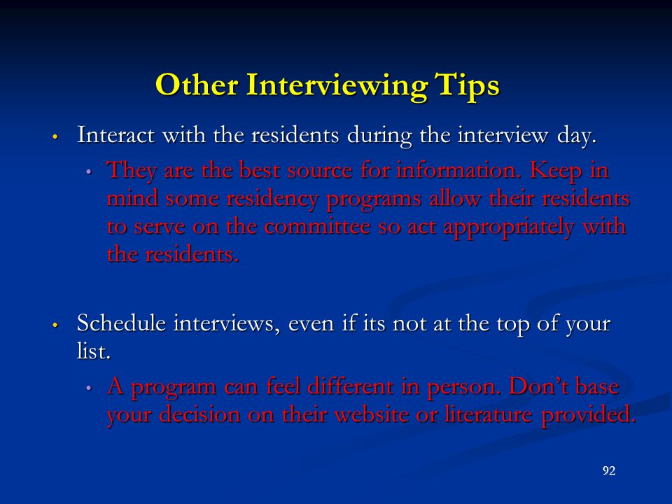 Other Interviewing Tips
