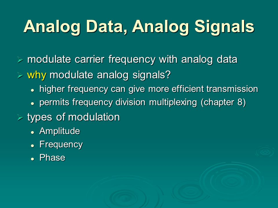 Analog Data, Analog Signals
