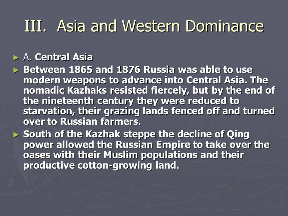 III. Asia and Western Dominance