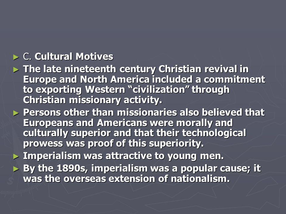 C. Cultural Motives