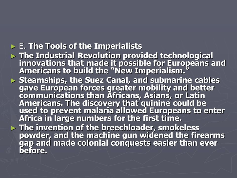 E. The Tools of the Imperialists