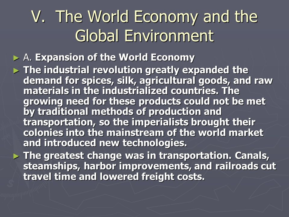V. The World Economy and the Global Environment