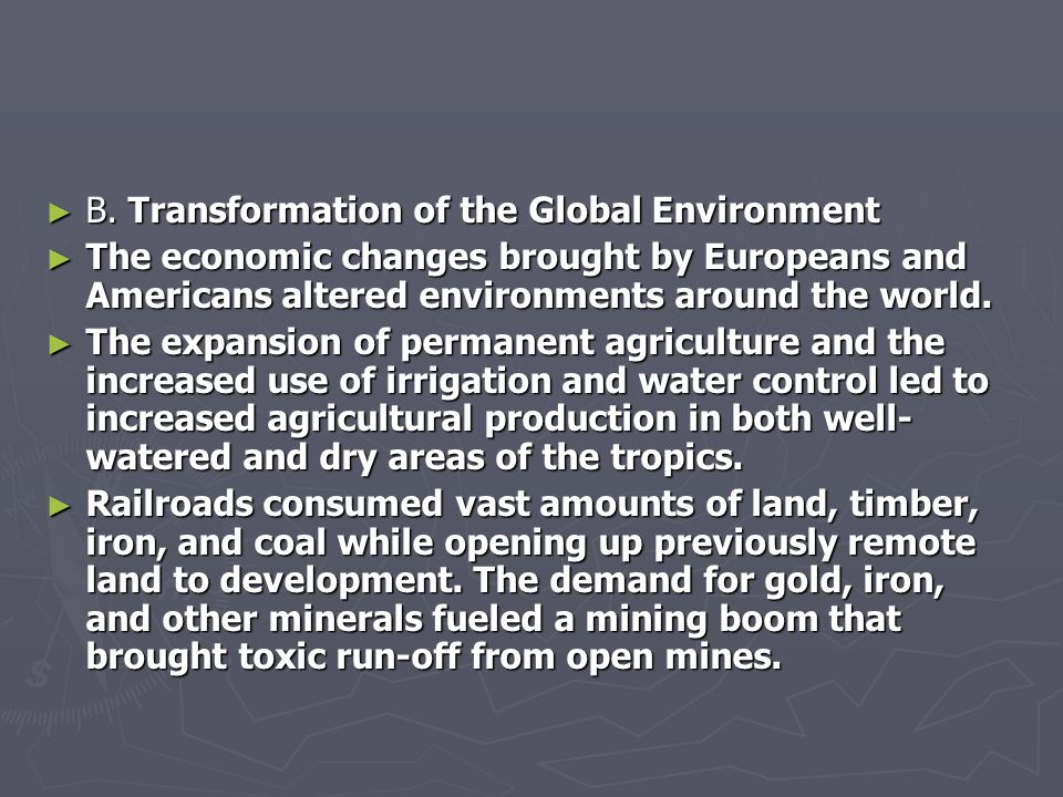 B. Transformation of the Global Environment