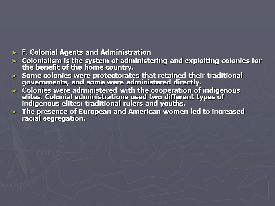F. Colonial Agents and Administration
