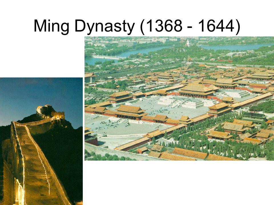 Ming Dynasty (1368 - 1644)