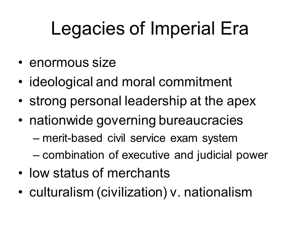 Legacies of Imperial Era
