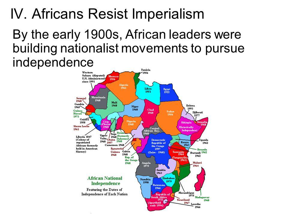 IV. Africans Resist Imperialism