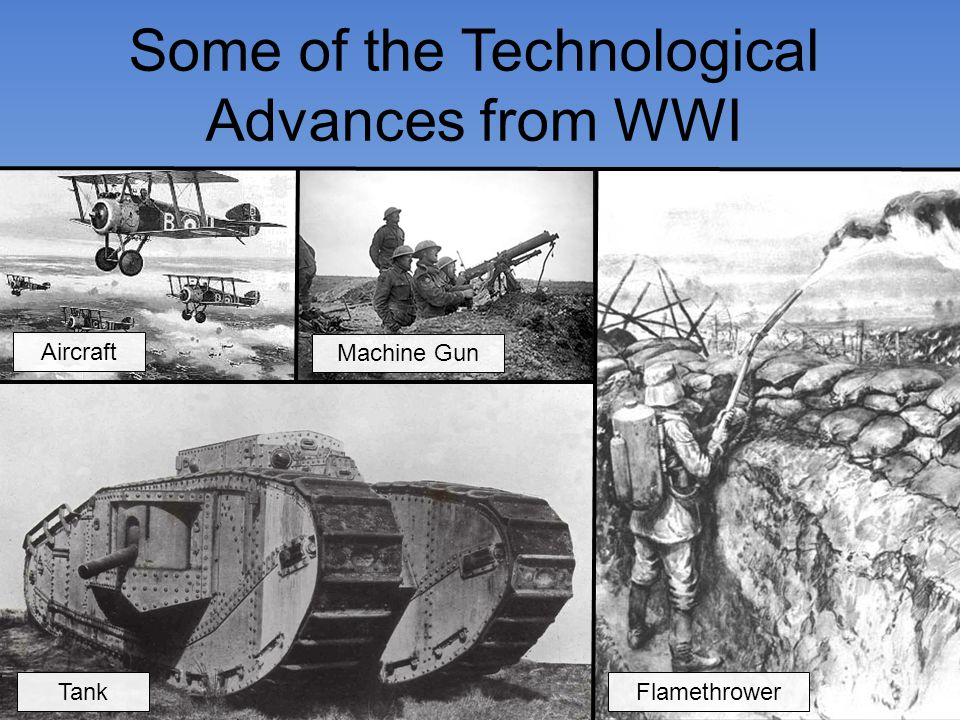Some of the Technological Advances from WWI