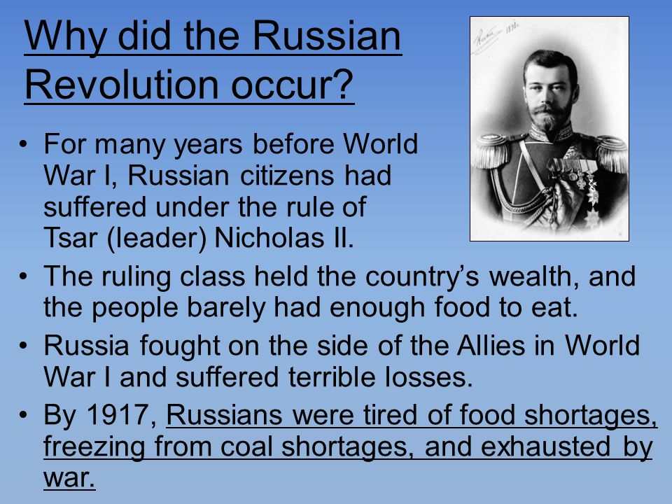 Why did the Russian Revolution occur