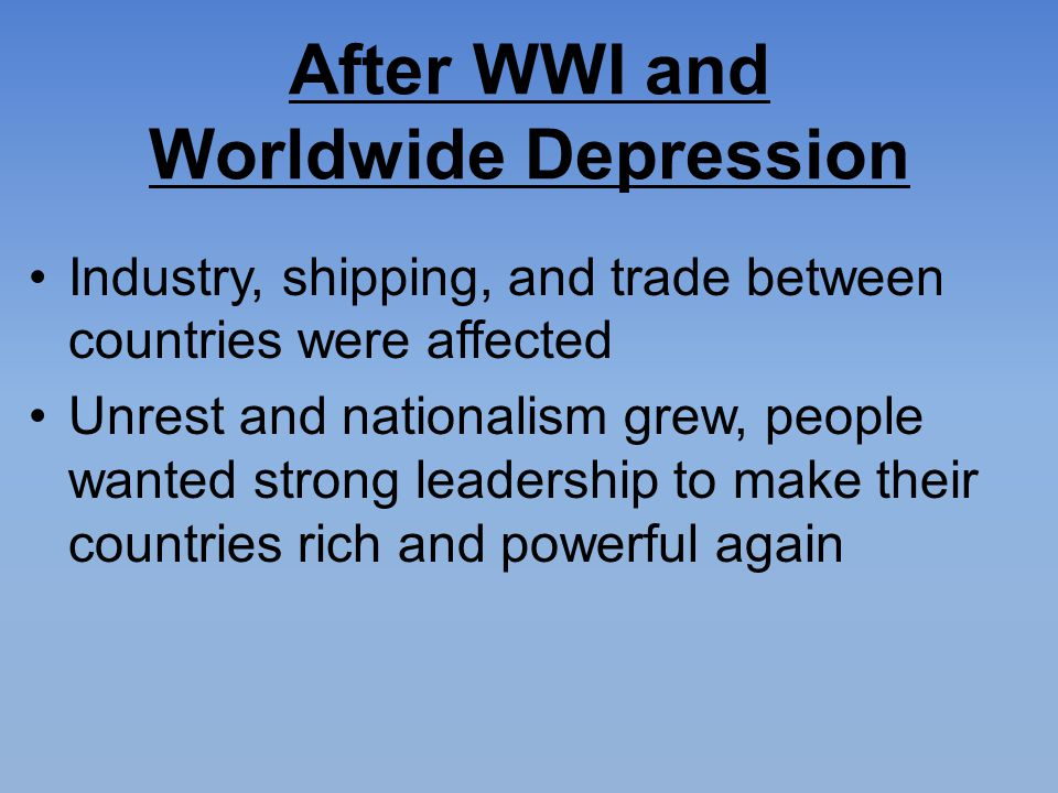 After WWI and Worldwide Depression