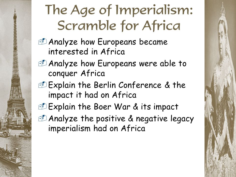 The Age of Imperialism: Scramble for Africa
