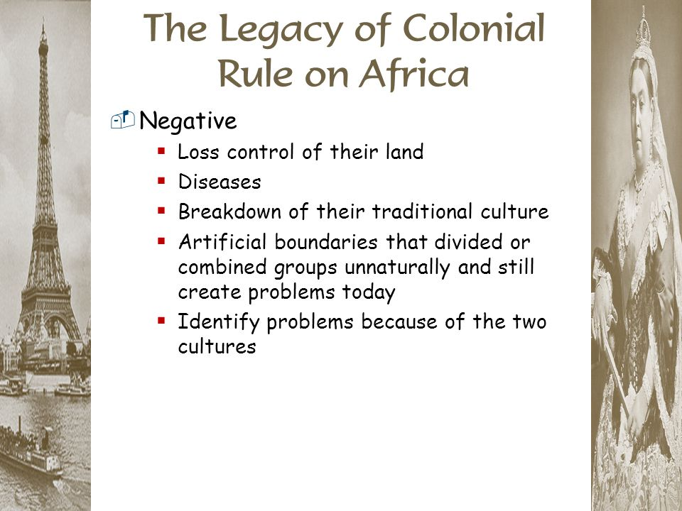 The Legacy of Colonial Rule on Africa