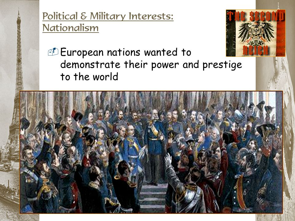Political & Military Interests: Nationalism